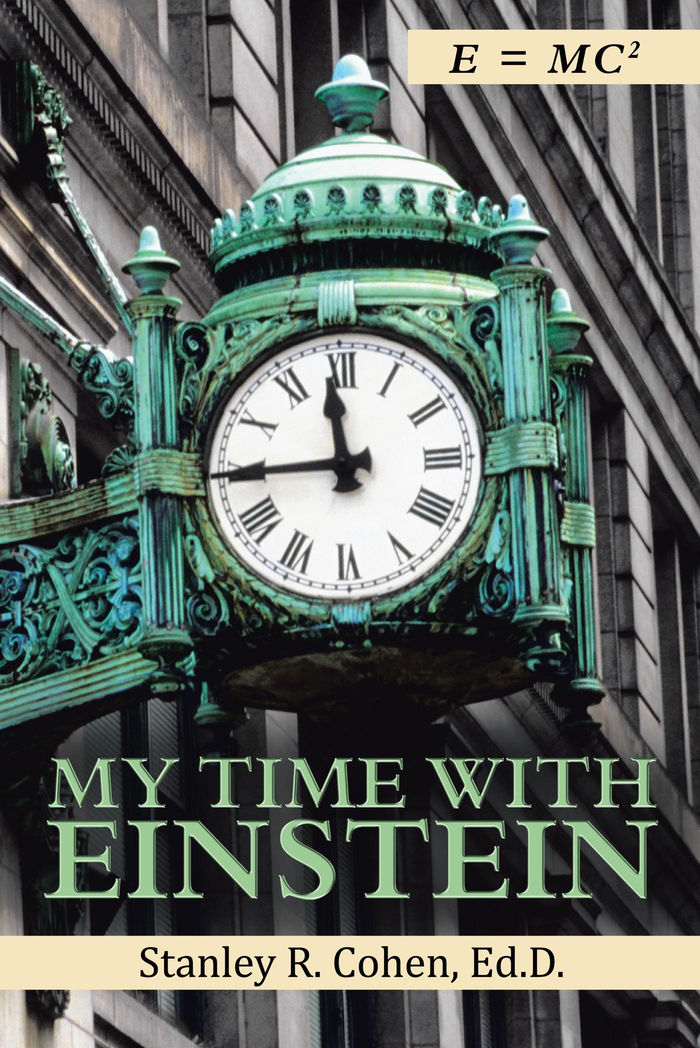 My Time with Einstein