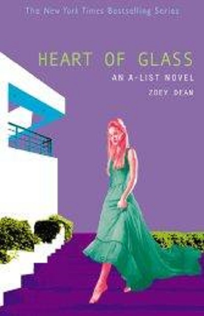 Heart of Glass: An A-List Novel (A-List #8)