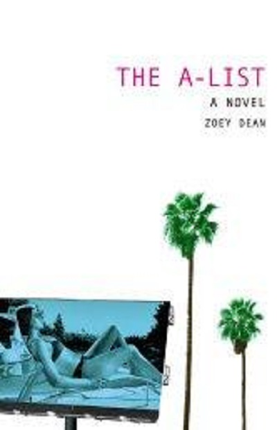 The A-List: A Novel