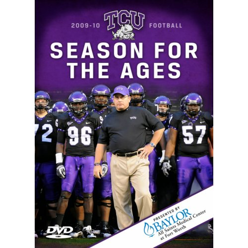 2009 Tcu Football: A Season For The Ages
