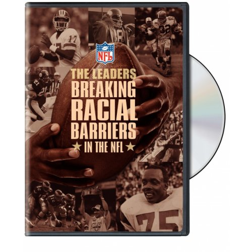 Nfl The Leaders: Breaking Racial Barriers In The Nfl
