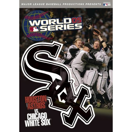 Official 2005 World Series Film White Sox