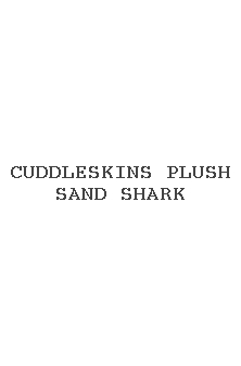 Cuddleskins Plush Sand Shark