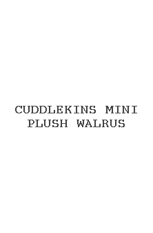 Cuddlekins Mini Plush Walrus