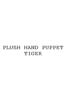 Plush Hand Puppet Tiger