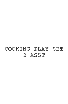 Cooking Play Set 2 Asst