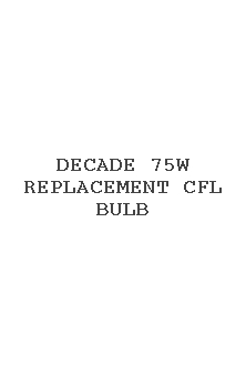 Decade 75w Replacement Cfl Bulb