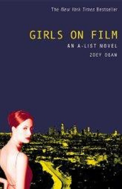 Girls on Film: An A-List Novel