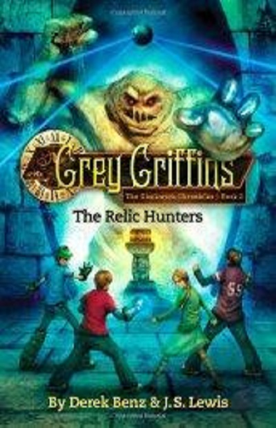 Grey Griffins: The Relic Hunters (Grey Griffins: The Clockwork C