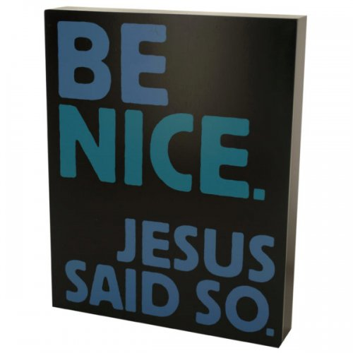 Be Nice Box Print Wall Art