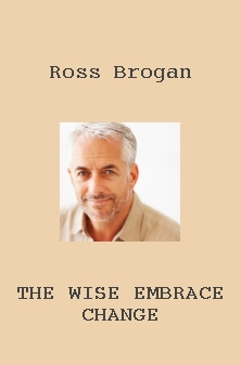 The wise embrace change