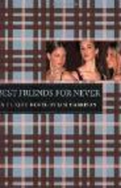 Best Friends for Never (Clique #2)