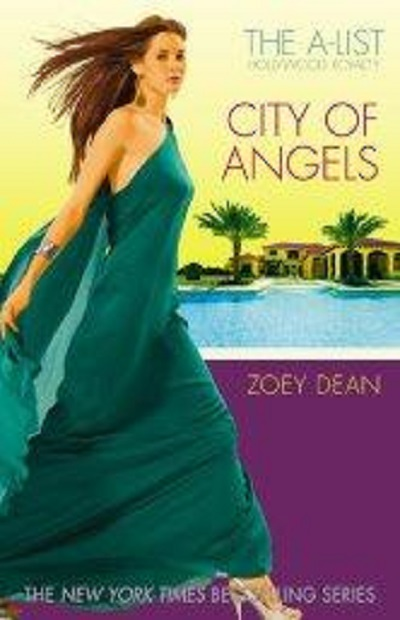 City of Angels (The A-List #3)