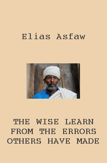 The wise learn from the errors others have made