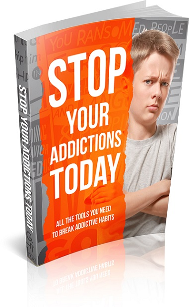 Stop Your Addictions Today