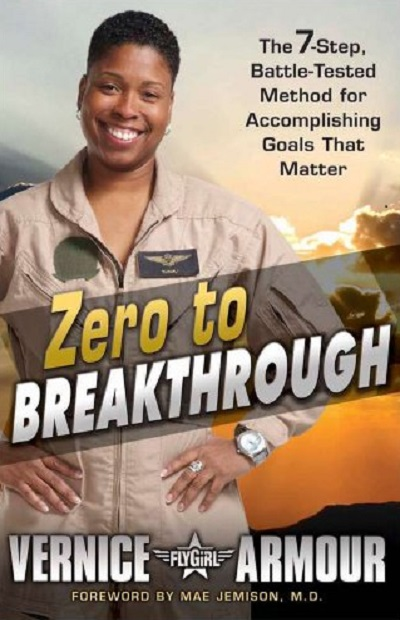 Zero to Breakthrough : The 7-Step, Battle-Tested Method for Acco
